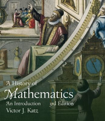 A History of Mathematics: An Introduction 9780321387004