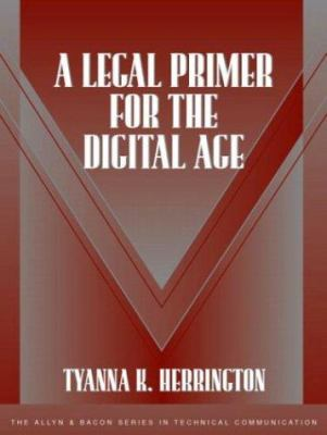 A Legal Primer for the Digital Age 9780321108739