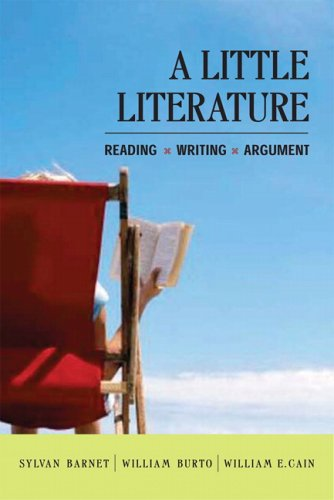 A Little Literature: Reading, Writing, Argument 9780321396198