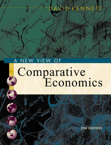 A New View of Comparative Economics with Economic Applications Card and Infotrac College Edition 9780324170733