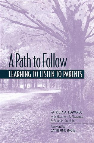 A Path to Follow: Learning to Listen to Parents 9780325001524