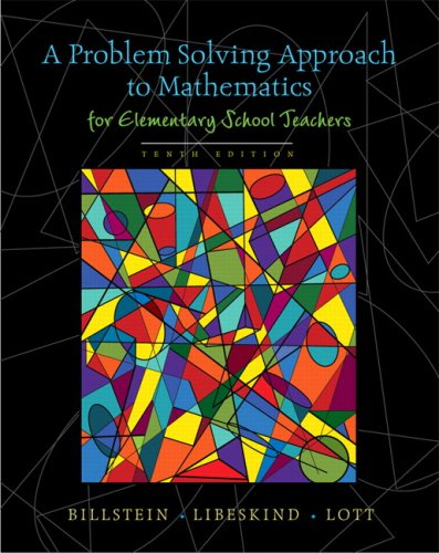 A Problem Solving Approach to Mathematics for Elementary School Teachers [With CDROM] 9780321570550