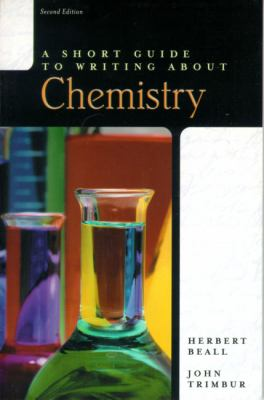 A Short Guide to Writing about Chemistry 9780321078445