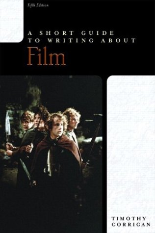 A Short Guide to Writing about Film 9780321096654