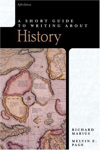 A Short Guide to Writing about History 9780321227164