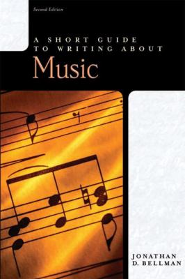A Short Guide to Writing about Music: - 2nd Edition