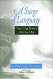 A Surge of Language: Teaching Poetry Day by Day