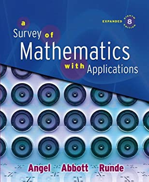 A Survey of Mathematics with Applications - 8th Edition