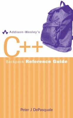 Addison-Wesley's C++ Backpack Reference Guide 9780321350138