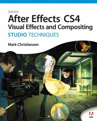 Adobe After Effects Cs4 Visual Effects and Compositing Studio Techniques [With DVD] 9780321592019