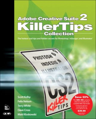 Adobe Creative Suite 2 Killer Tips Collection 9780321385451