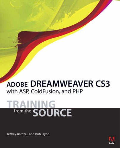 Adobe Dreamweaver CS3 with ASP, Coldfusion, and PHP [With CDROM] 9780321461063