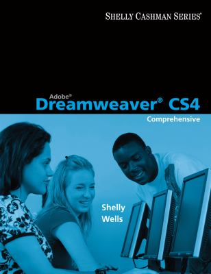 Adobe Dreamweaver CS4: Comprehensive Concepts and Techniques 9780324788310