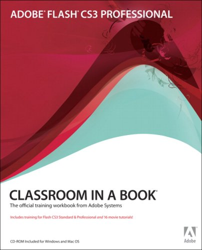 Adobe Flash CS3 Professional Classroom in a Book [With CDROM] 9780321499820