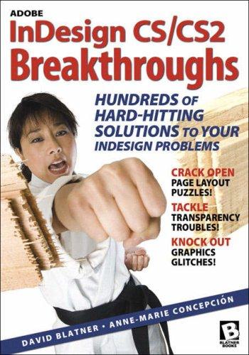 Adobe Indesign CS/Cs2 Breakthroughs 9780321334138