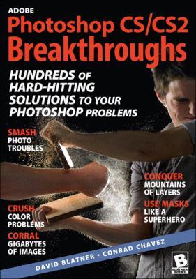 Adobe Photoshop CS/CS2 Breakthroughs 9780321334107