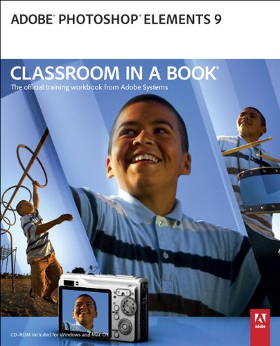 Adobe Photoshop Elements 9 Classroom in a Book [With CDROM] 9780321749734
