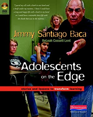 Adolescents on the Edge: Stories and Lessons to Transform Learning 9780325026916