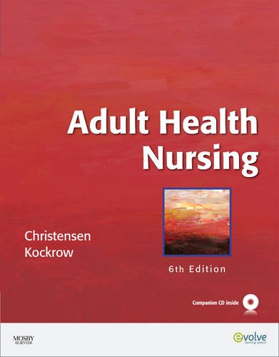 Adult Health Nursing [With CDROM] 9780323057363