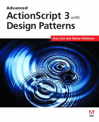 Advanced ActionScript 3 with Design Patterns 9780321426567