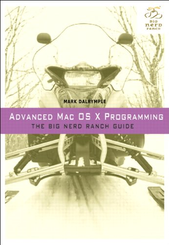 Advanced Mac OS X Programming 9780321706256