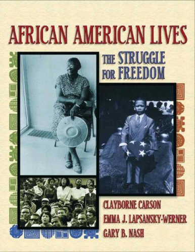 African American Lives: The Struggle for Freedom, Combined Volume 9780321025869