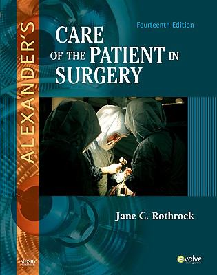 Alexander's Care of the Patient in Surgery - 14th Edition