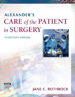 Alexander's Care of the Patient in Surgery 9780323039277