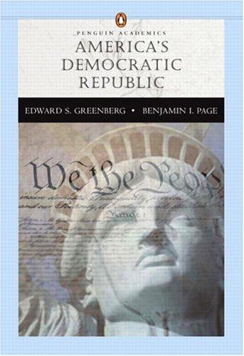 America's Democratic Republic (Penguin Academics Series) Benjamin I. Page