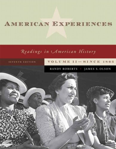 American Experiences Volume II: From 1877 9780321487018