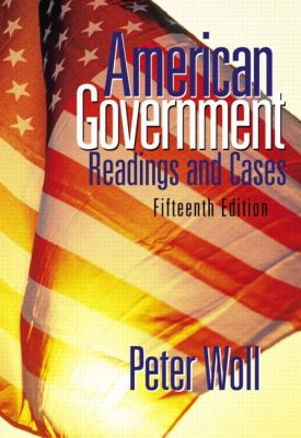 American Government: Readings and Cases 9780321129772