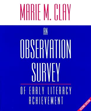 An Observation Survey of Early Literacy Achievement (2006) and Literacy Lessons (2005): Copymasters for the Revised Second Edition 9780325022659