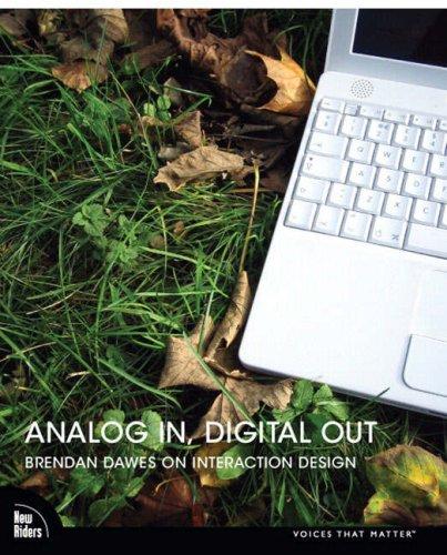 Analog In, Digital Out: Brendan Dawes on Interaction Design 9780321429162