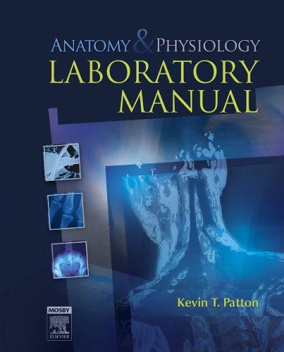 Anatomy & Physiology Laboratory Manual 9780323037211