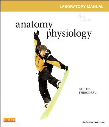 Anatomy & Physiology Laboratory Manual with Access Code 9780323083607