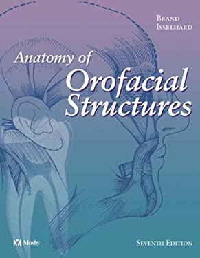 Anatomy of Orofacial Structures 9780323019545