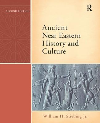 Ancient Near Eastern History and Culture 9780321422972