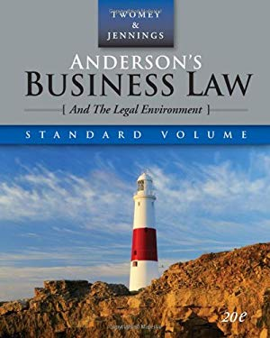 Anderson's Business Law and the Legal Environment, Standard Edition 9780324638301