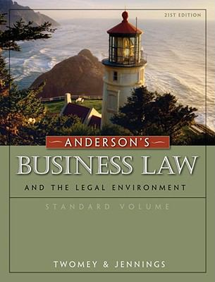 Anderson's Business Law and the Legal Environment, Standard Volume 9780324786682