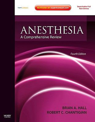 Anesthesia: A Comprehensive Review [With Access Code] 9780323068574