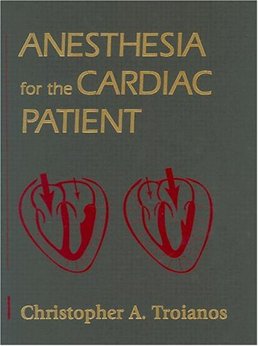 Anesthesia for the Cardiac Patient 9780323008747