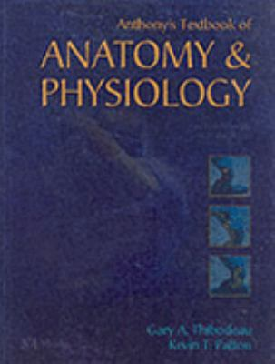 Anthony's Textbook of Anatomy & Physiology 9780323016308