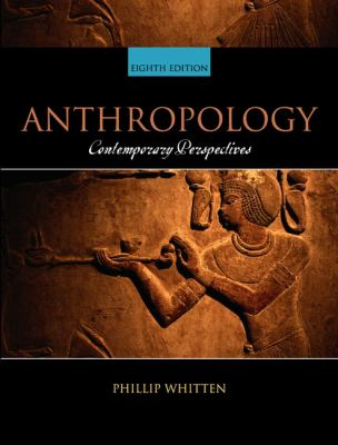 Anthropology: Contemporary Perspectives 9780321047045