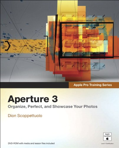 Aperture 3: Organize, Perfect, and Showcase Your Photos [With DVD ROM] 9780321647443