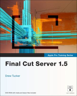 Final Cut Server 1.5 [With DVD ROM] 9780321647658