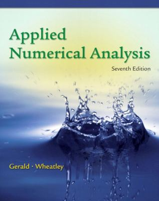 Applied Numerical Analysis - 7th Edition