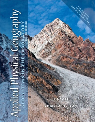 Applied Physical Geography: Geosystems in the Laboratory 9780321732149