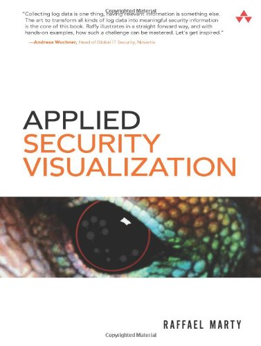 Applied Security Visualization [With CDROM] 9780321510105
