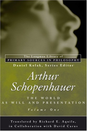 Arthur Schopenhauer: The World as Will and Presentation, Volume I 9780321355782
