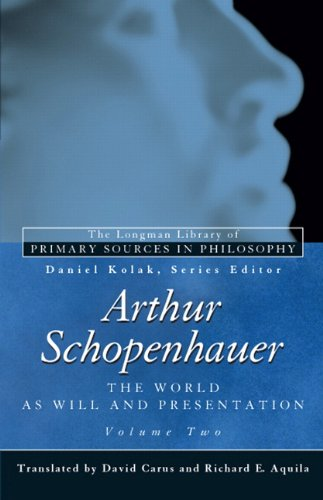 Arthur Schopenhauer: The World as Will and Presentation, Volume Two 9780321355805